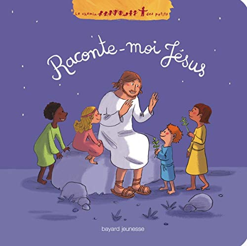 9782747026895: Raconte-moi Jésus