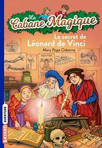 9782747027373: La cabane magique, Tome 33: Le secret de Léonard de Vinci
