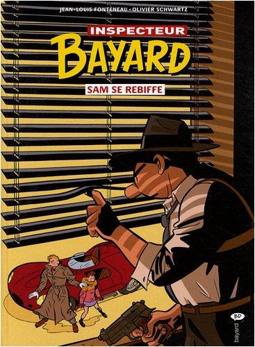 9782747027656: Les enquêtes de l'inspecteur Bayard, Tome 17 : Sam se rebiffe (Bayard BD)