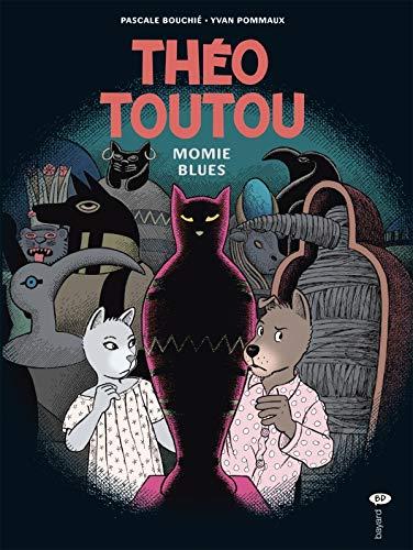 9782747027663: Th�o Toutou, Tome 6 : Momies blues