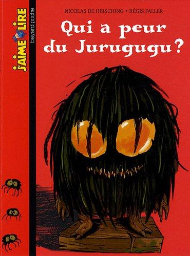 9782747027762: J'Aime Lire: Qui a Peur De Jurugugu?