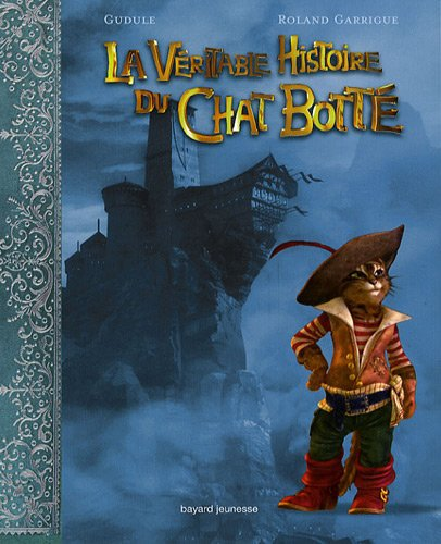 9782747027915: La V�ritable Histoire du Chat Bott�