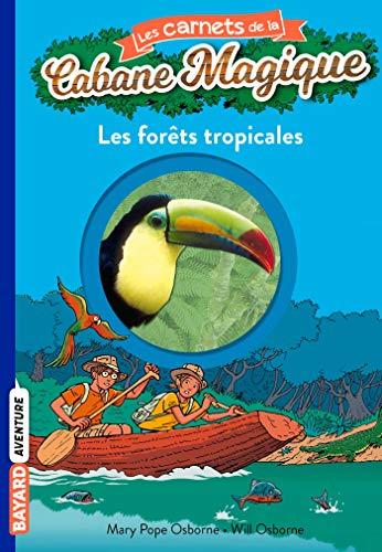 9782747028035: Les Carnets De La Cabane Magique: Forets Tropicales 5 (French Edition)