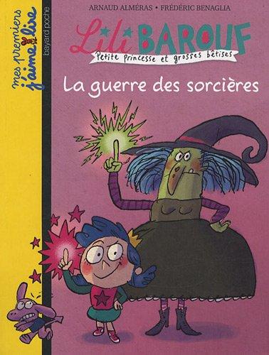 9782747028172: La guerre des sorcieres/Lili Barouf 5