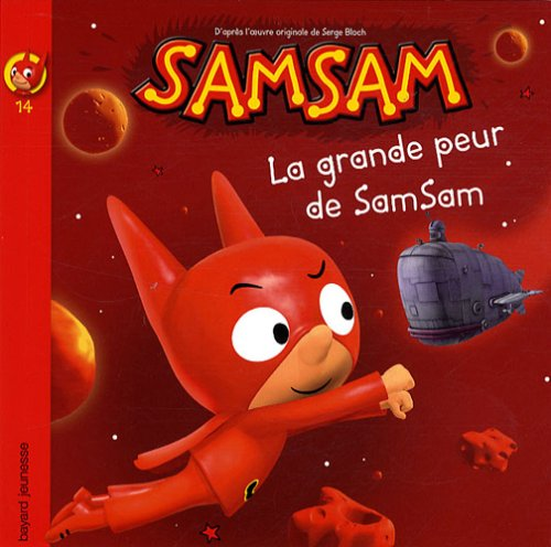9782747028240: SamSam, Tome 14 : La grande peur de SamSam