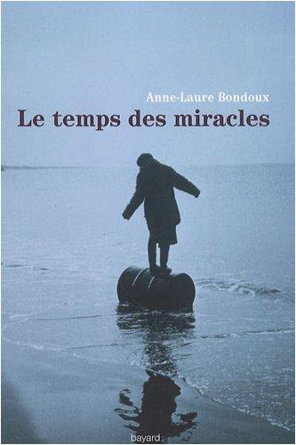 9782747029094: Le temps des miracles
