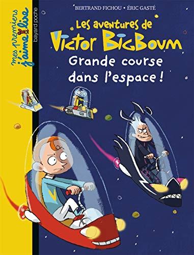 9782747029322: Les aventures de Victor BigBoum : Grande course dans l'espace