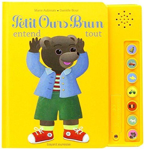 9782747029544: Petit Ours brun entend tout
