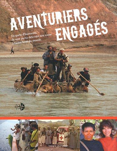9782747030199: aventuriers engagés
