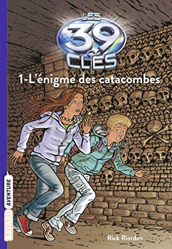 9782747030298: Les 39 clés, Tome 1 : L'énigme des catacombes