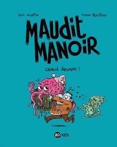 9782747030687: Maudit Manoir - Chaud Devant - T3
