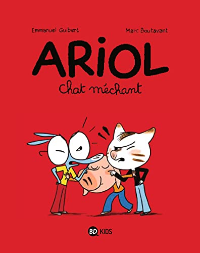 9782747030694: Ariol, Tome 06: Chat méchant