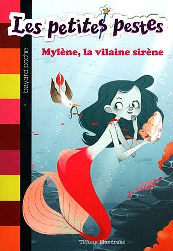 9782747030731: les petites pestes t.2 ; Milène, l'affreuse sirène