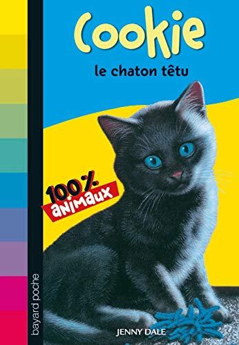 9782747031639: Cookie, le chaton têtu