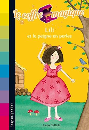 9782747031905: Le coffre magique, Tome 7 : Lili et le peigne en perles
