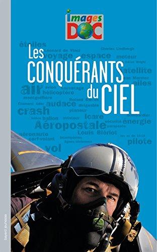 9782747032230: Les conquérants du ciel (French Edition)