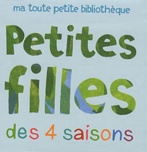 9782747032339: Petites filles des 4 saisons
