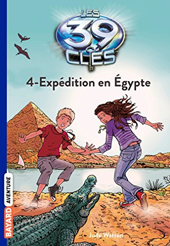 9782747032551: Expedition En Egypte (French Edition)