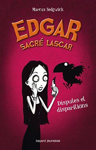 9782747032728: Edgar sacr� lascar, Tome 1 : Disputes et disparitions