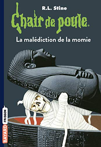 9782747032933: Chair de poule, Tome 01: La malédiction de la momie