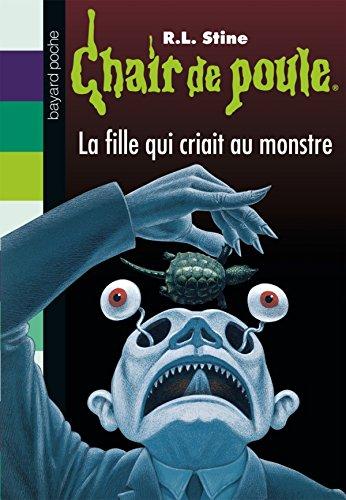 9782747033039: La fille qui criait au monstre (French Edition)
