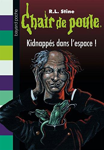 9782747033206: Kidnapp�s dans l'espace