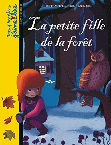9782747033817: La Petite Fille De La Forêt