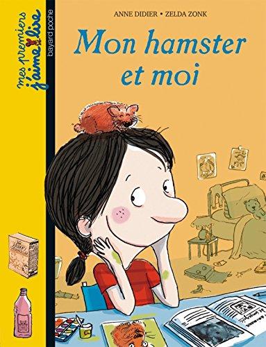9782747033824: Mon hamster et moi (French Edition)