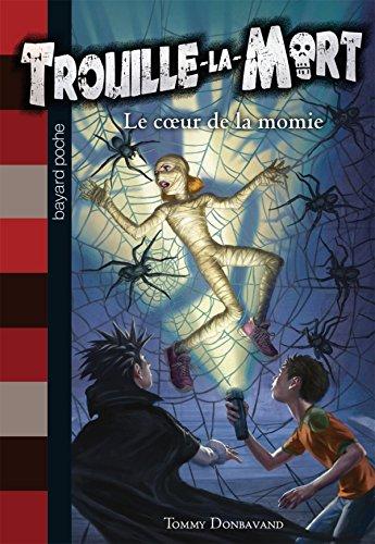 9782747034197: Trouille-la-Mort, Tome 3 : Le coeur de la momie