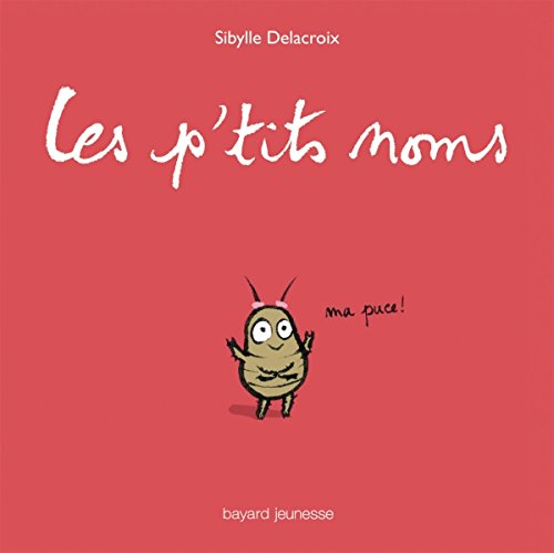 9782747034401: Les p'tits noms (French Edition)