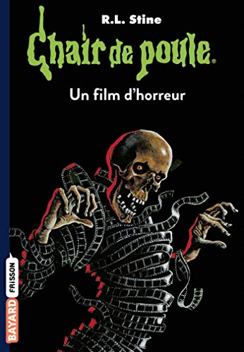 9782747034524: Chair de poule , Tome 52: Un film d'horreur