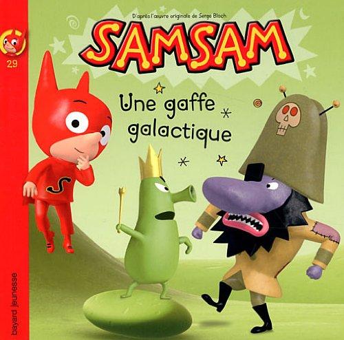9782747034654: SamSam, Tome 29 : Une gaffe galactique