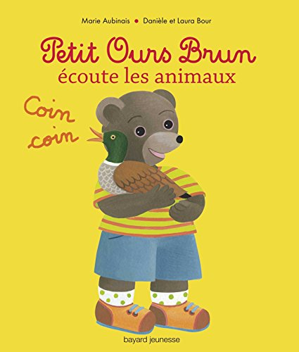 9782747035033: Petit Ours Brun �coute les animaux