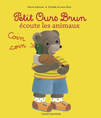 9782747035033: Petit Ours Brun écoute les animaux