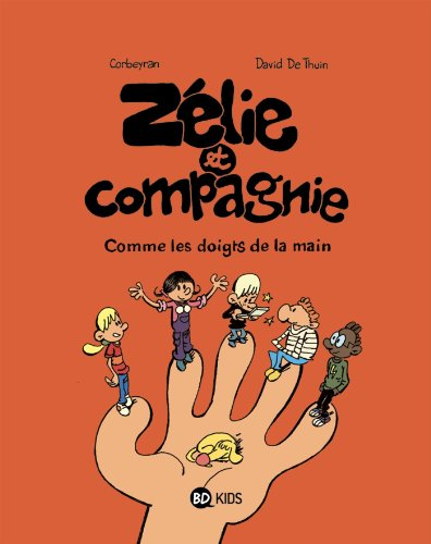 9782747035408: Zélie et Compagnie, Tome 7 (French Edition)