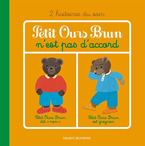 9782747035491: Petit Ours Brun n'est pas d'accord (French Edition)