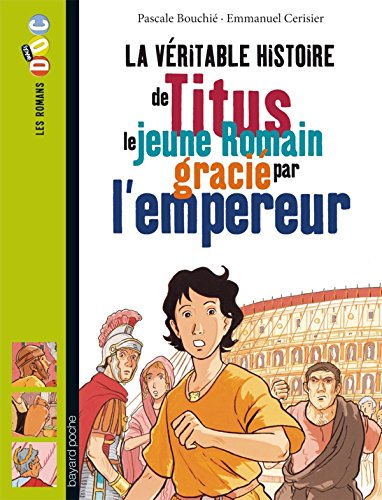 9782747035590: Titus Le Jeune Romain Gracie Par L'Empereur (French Edition)