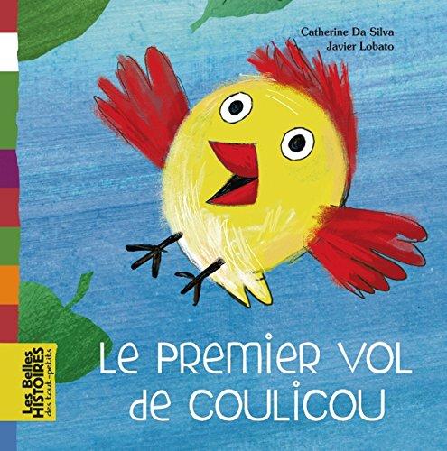 9782747035682: Le premier vol de Coulicou (French Edition)