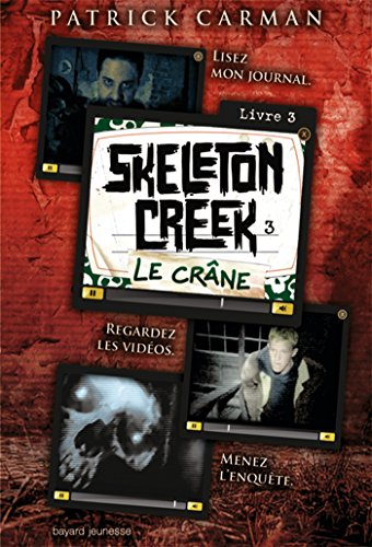 9782747037051: Cr�ne (Le) - Skeleton Creek -T3