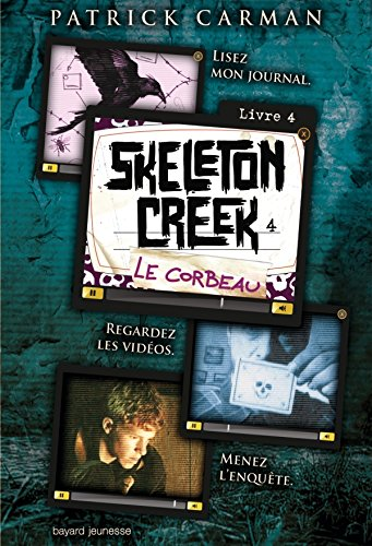 9782747037068: Skeleton Creek t.4 ; le corbeau