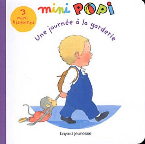 9782747038027: Les histoires de Leo et Popi: Leo et Popi Une journee a la garderie
