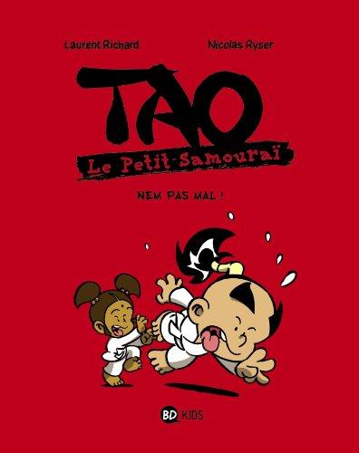 9782747038768: TAO Le petit samouraï T04 Nem pas mal !