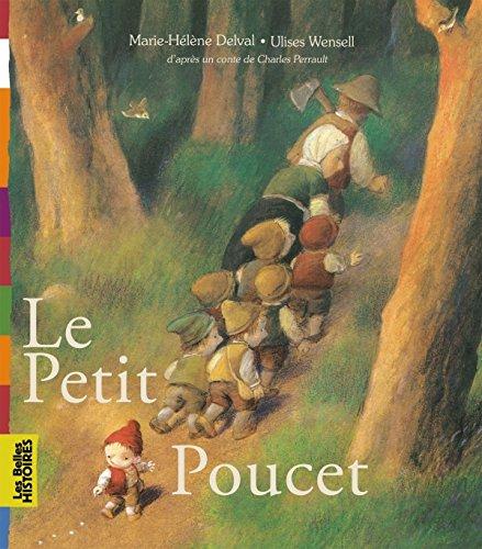 9782747038881: Le petit Poucet: Une création Bayard Éditions avec le magazine Les Belles Histoires