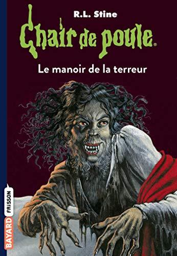 le manoir de la terreur (9782747039000) by [???]