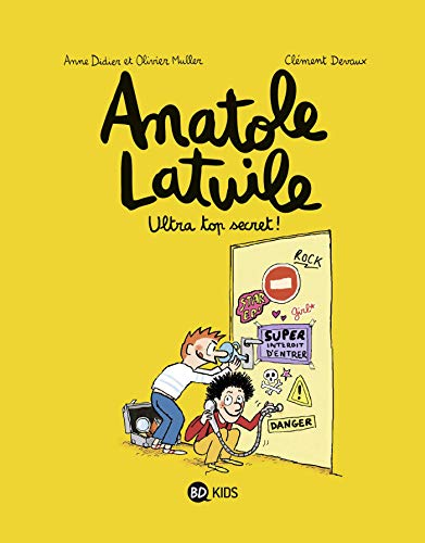 9782747039048: Anatole Latuile, Tome 05: Ultra-top secret ! (BD Kids Anatole Latuile)