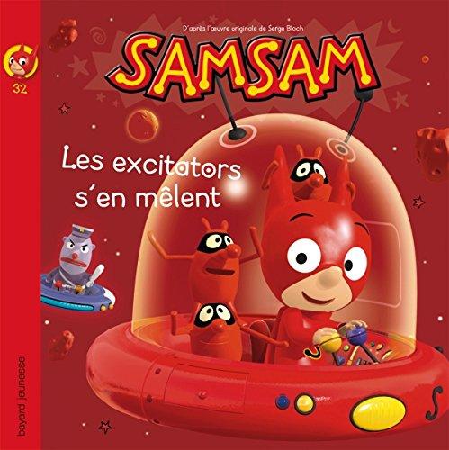 9782747039680: SamSam, Tome 32 : Les excitators s'en m�lent