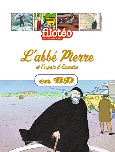 9782747040174: Les Chercheurs de Dieu, Tome 19 : L'abbé Pierre et l'espoir d'Emmaüs
