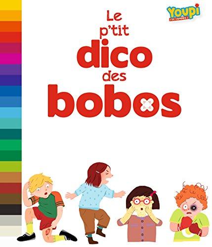 LE P'TIT DICO DES BOBOS Szapiro-Manoukian, Nathalie