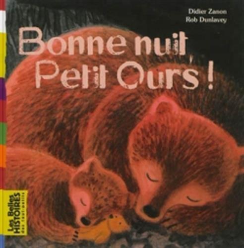 9782747044042: Bonne nuit, Petit Ours !