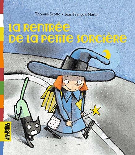 9782747044202: Rentrée De La Petite Sorcière (La)